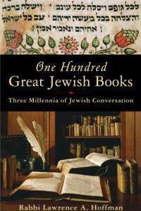 One Hundred Great Jewish Books: Three Millennia of Jewish Conversation