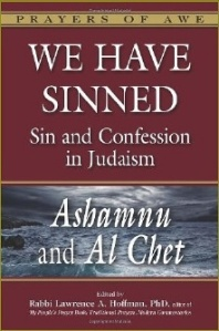 We Have Sinned: Sin and Confession in Judaism, by Rabbi Lawrence A. Hoffman, PhD