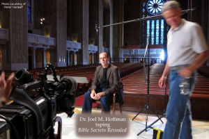 Dr. Joel M. Hoffman taping Bible Secrets Revealed