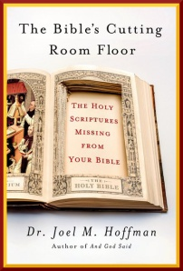 The-Bibles-Cutting-Room-Floor-by-Dr-Joel-M-Hoffman--cover2